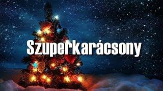 Repeat youtube video SZUPERKARÁCSONY | 11/A karácsonyi kisfilm