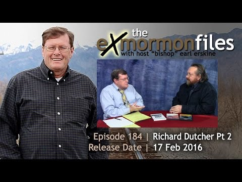 184 -  Richard Dutcher (Part 2)