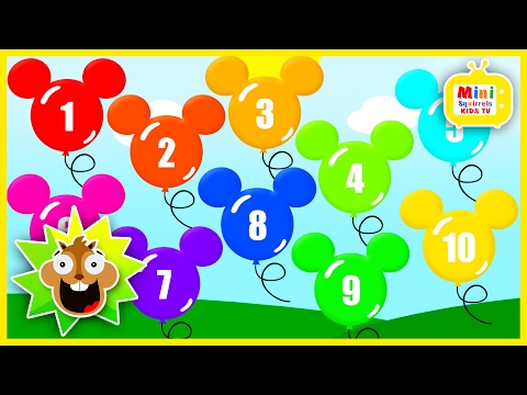 Learn to count 1-10 - Mickey Mouse Balloons Popping - Learning Numbers for toddlers & children