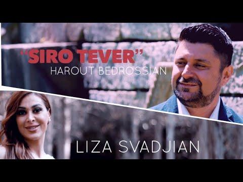 Harut Bedrossian ft. Liza Svadjian - Siro Tever (2020)