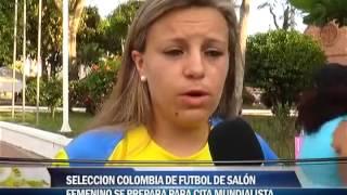 Selección Colombia de fútbol de salón femenino se prepara para cita mundialista