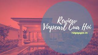 Review Villa ở Vinpearl Cửa Hội - Nghệ An
