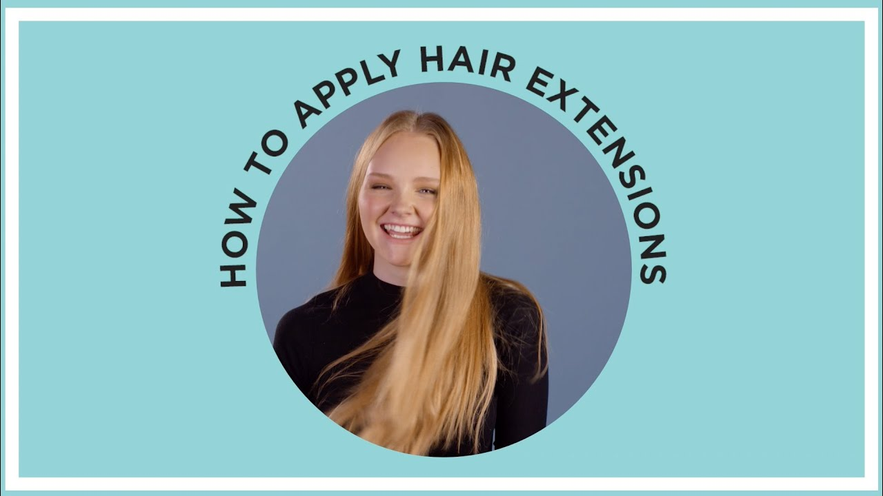 Hairhouse How To Apply Extensions Youtube