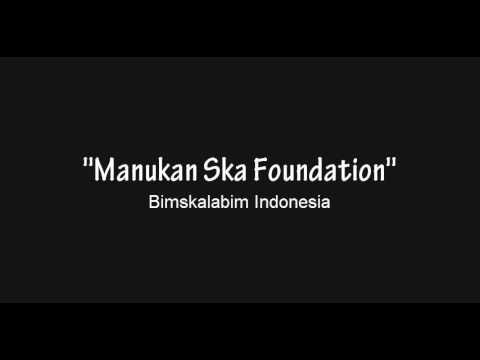 Manukan Ska Foundation - Bimskalabim Indonesia (Official Music Video)