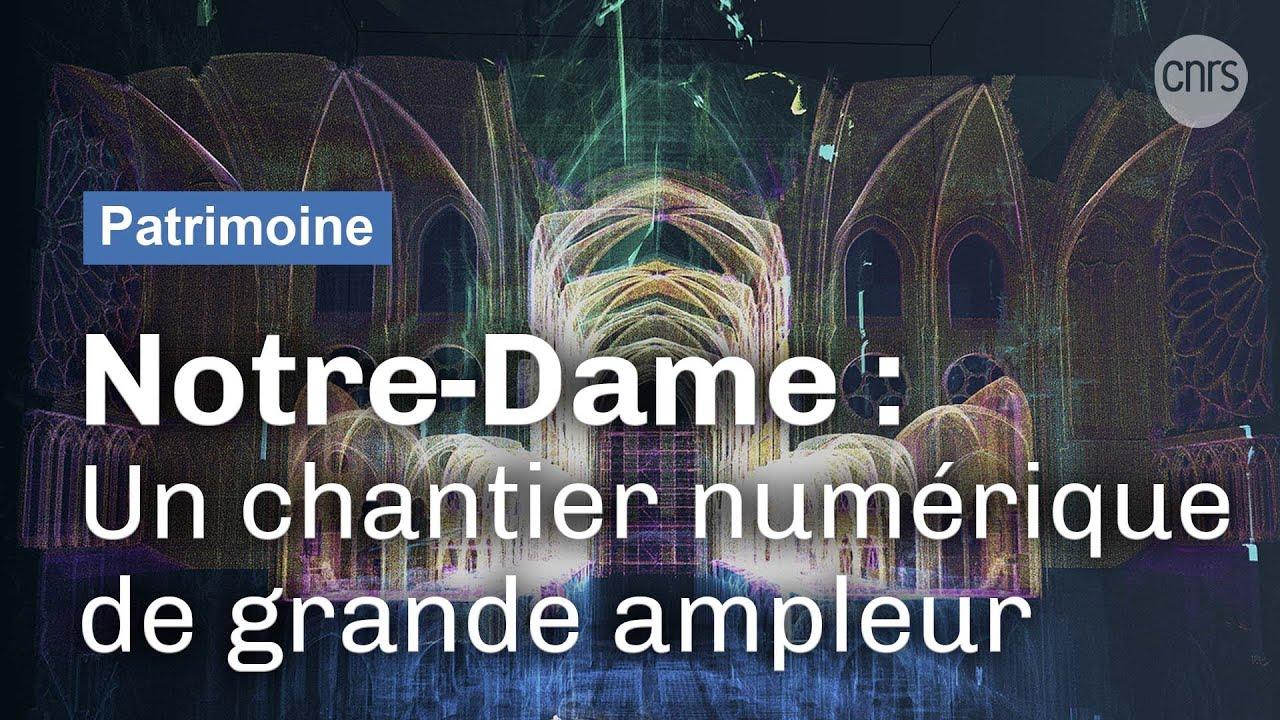 Notre-Dame de Paris : Une cathédrale digitale