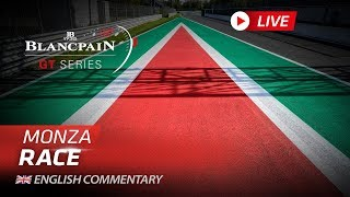 MAIN RACE  - MONZA - Blancpain GT Series Endurance 2019 - ENGLISH