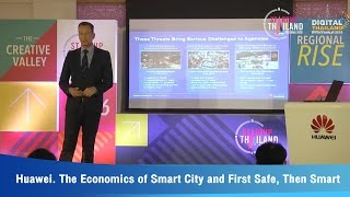 Huawei. The Economics of Smart City and First Safe, Then Smart