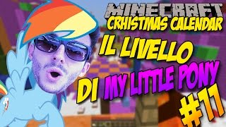 IL MONDO DI MY LITTLE PONY? !- Christmas Calendar #11 | Minecraft Parkour