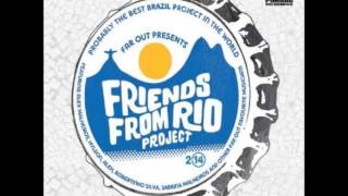 Friends From Rio Project - Mas Que Nada (2014)