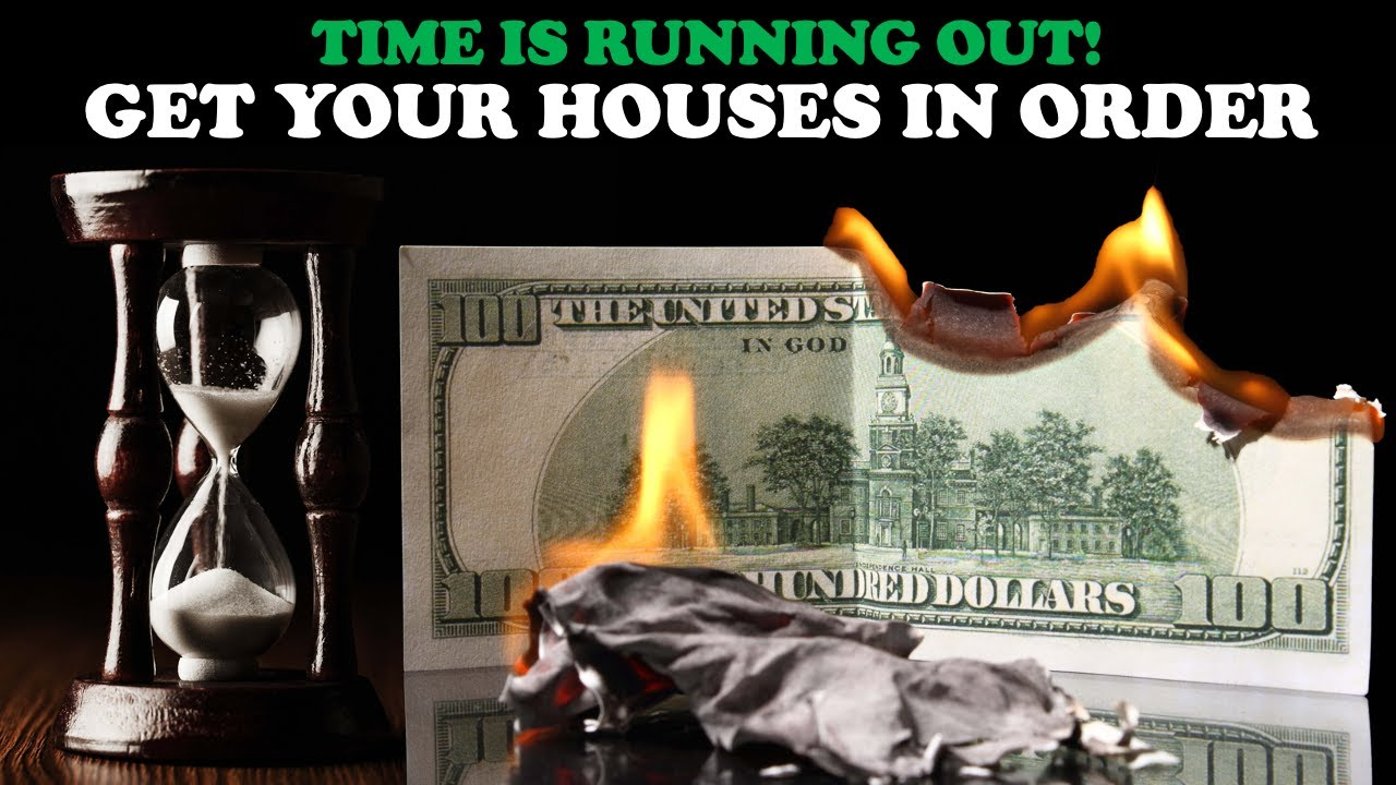 Download TIME IS RUNNING OUT! GET YOUR HOUSES IN ORDER!