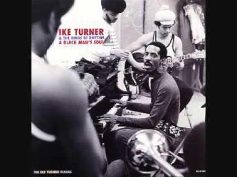 Ike Turner & The Kings of Rhythm (Usa, 1969)  - A Black Man's Soul (Full)