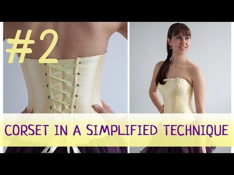 Corset in a simplified technique #2. How to make a corset?