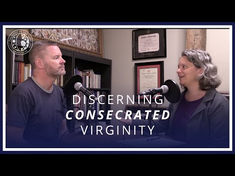 How to Discern Consecrated Virginity | Discerning Your Vocation