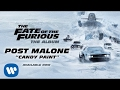 Post Malone Candy Paint The Fate of the Furious The Album   OFFICIAL AUDIO