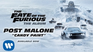 Post Malone Candy Paint The Fate Of The Furious The Album MP3