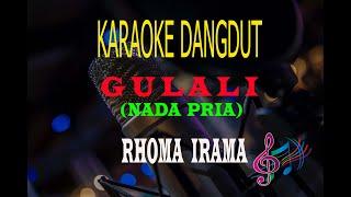 Karaoke Gulali Nada Pria - Rhoma Irama (Karaoke Dangdut Tanpa Vocal)