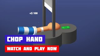 Chop Hand · Game · Gameplay