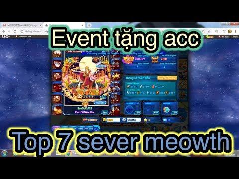 EVENT TẶNG ACC VIP TOP 7 SEVER MEOWTH