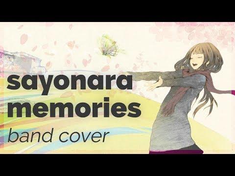 Sayonara Memories ❀ Band Cover【Juny Pai ft. rachie】