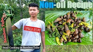 Snails Cooking With Bamboo Tube In The Forest /  kakamok Pengmani /Non-oil Recipe