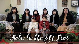 HABA LA KHA I'U TRAI   Music Video