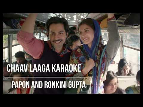 Chaav Laaga Karaoke with lyrics//sui dhaga movie//Papon and ronkini Gupta