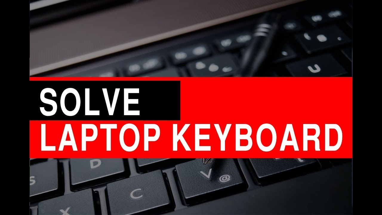How to fix your Laptop Keyboard Problem Acer, Dell, Hp, lenovo, Toshiba,  Samsung or Any others