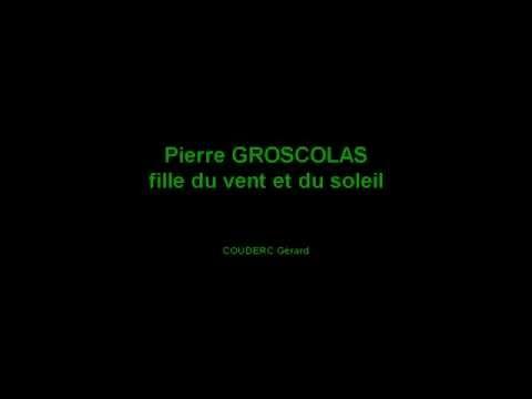 Pierre GROSCOLAS   fille du vent et du soleil