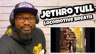 Jethro Tull - Locomotive Breath | REACTION