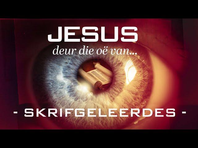 Jesus Deur Die Oë Van... | Skrifgeleerdes | Ritmia Erediens - 1 November