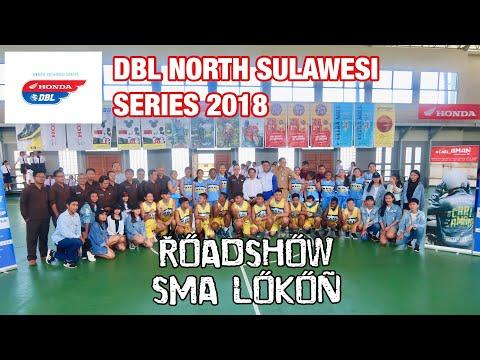 Roadshow DBL North Sulawesi Series 2018 Di SMA Lokon