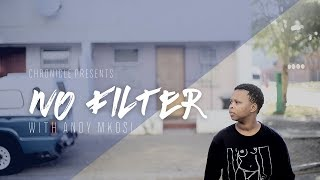No Filter | Volume 1: Andy Mkosi