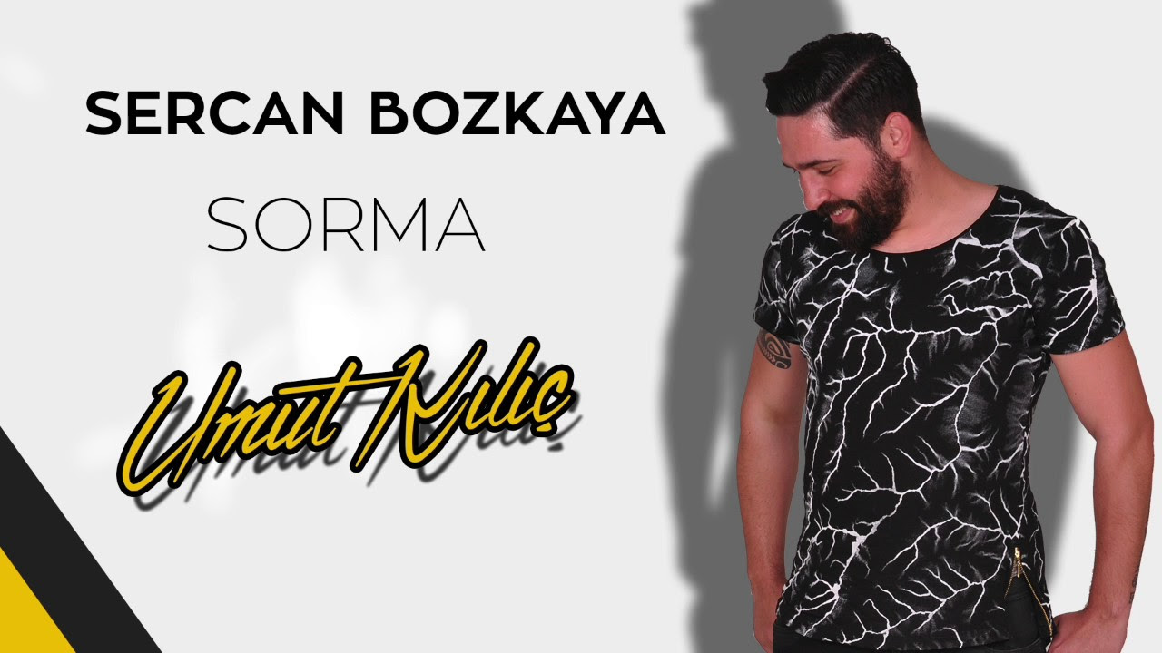 Sercan Bozkaya - Sorma (Umut Kılıç Remix)