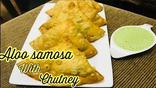 Aloo Samosa Recipe |with chutney ||Spicy and Crispy Potato Samosa Recipe with chutney