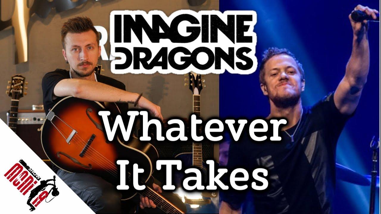 show MONICA разбор 85 - Imagine Dragons - Whatever It Takes [Как играть]