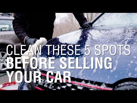 Clean These 5 Spots Before Selling Your Car | Autoblog Details