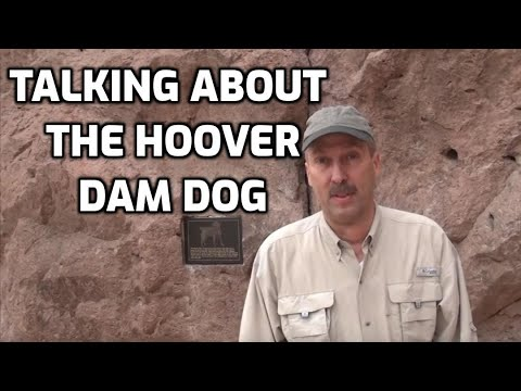 Talking about The Hoover Dam Dog