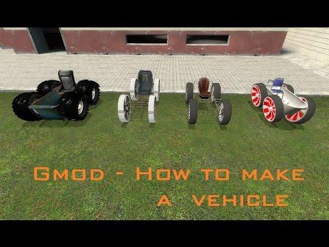 Gmod - How to make a vehicle