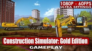 Construction Simulator: Gold Edition gameplay PC HD [1080p/60fps]