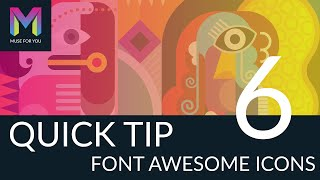 Quick Tip #6 - Font Awesome Icons   Adobe Muse CC   Muse For You