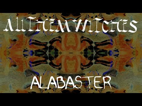All Them Witches  Alabaster Audio Only