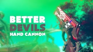 Better Devils Hand Cannon In-depth Review | Destiny 2