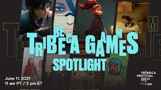 Tribeca Games Spotlight