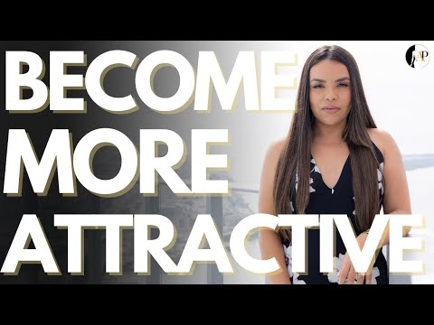 The 10 EASY STEPS To Become More ATTRACTIVE TODAY! | Apollonia Ponti