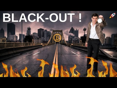 BLACK-OUT = FIN DU BITCOIN ?