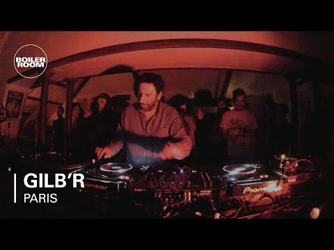 Gilb'r Boiler Room Paris DJ Set