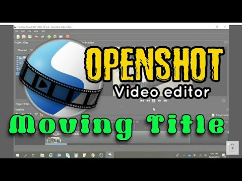 moving-title- -openshot-video-editor-tutorial- -openshot-tutorial- -2020