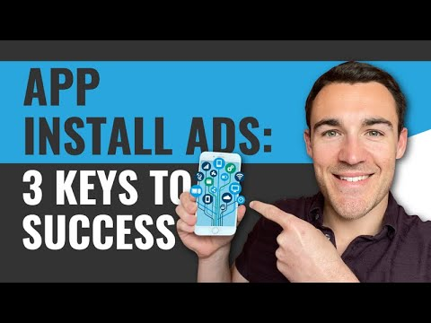 Facebook App Install Ads: 3 Keys to Success