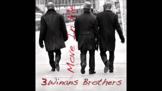 Three Winans Brothers (3WB) - Move In Me (AUDIO ONLY)