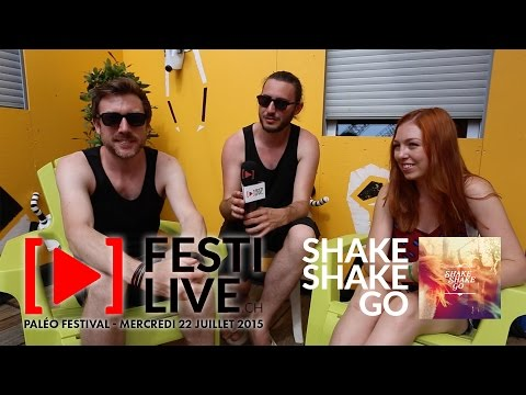 FESTILIVE Paléo 2015 - Les Interviews - Shake Shake Go (UK/F)